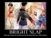 Bright-Slap