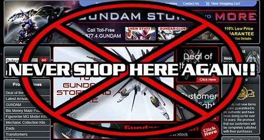 Never shop at Gundam Store and More ever again!